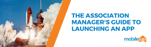 how to launch an app for association managers