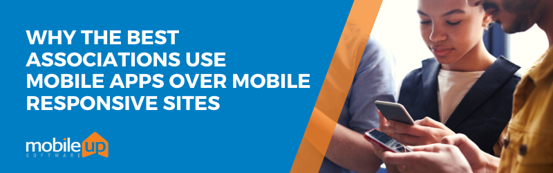 Mobile Apps Over Responsive Sites