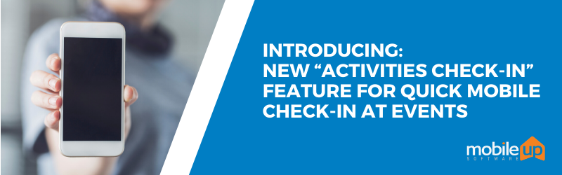 """New """"Activities Check-In"""" Feature for Quick Mobile Check-In at Events"""