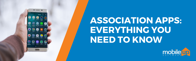everything you need to know about association apps